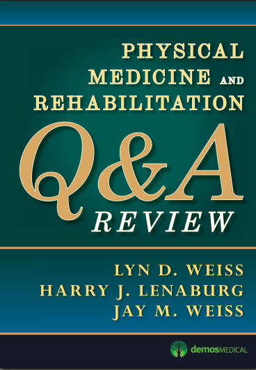 Physical medicine and rehabilitation board review pdf