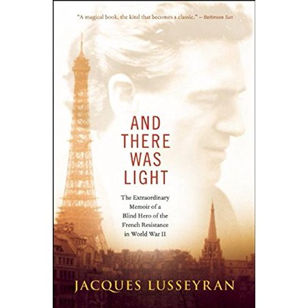 And there was light jacques lusseyran pdf